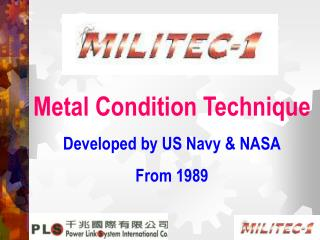 Metal Condition Technique Developed by US Navy  NASA From 1989