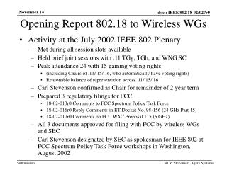 Opening Report 802.18 to Wireless WGs