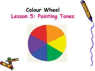 Colour Wheel Lesson 5: Painting Tones