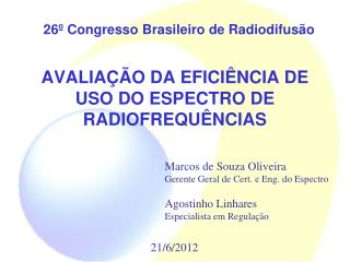 AVALIA��O DA EFICI�NCIA DE USO DO ESPECTRO DE RADIOFREQU�NCIAS