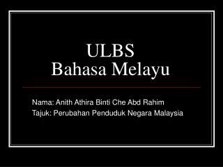 ULBS Bahasa Melayu