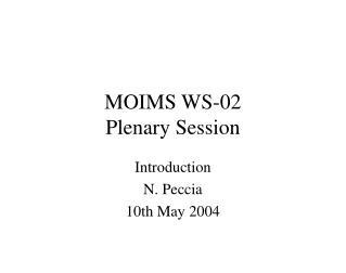 MOIMS WS-02 Plenary Session