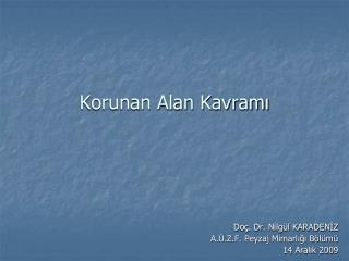 Korunan Alan Kavram?