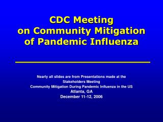 CDC Meeting  on Community Mitigation  of Pandemic Influenza