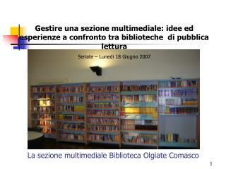 La sezione multimediale Biblioteca Olgiate Comasco