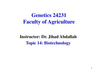 Genetics 24231 Faculty of Agriculture