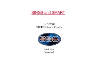 SINGS and SMART