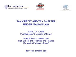 "TAX CREDIT AND TAX SHELTER  UNDER ITALIAN LAW MARIO LA TORRE (""La Sapienza"" University of Rome)"