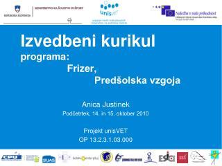 Izvedbeni kurikul programa:                  Frizer,                            Pred�olska vzgoja