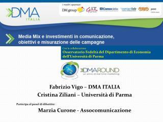 Con la collaborazione  Osservatorio Fedeltà del Dipartimento di Economia dell'Università di Parma
