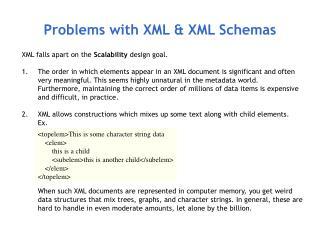 Problems with XML & XML Schemas