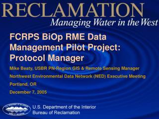 FCRPS BiOp RME Data Management Pilot Project: Protocol Manager