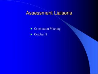 Assessment Liaisons