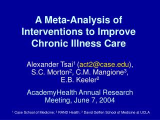 A Meta-Analysis of Interventions to Improve Chronic Illness Care