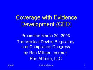 Coverage with Evidence Development (CED)