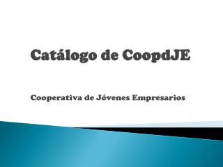 Catálogo de  CoopdJE
