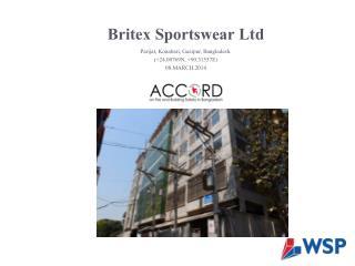 Britex  Sportswear Ltd  Parijat ,  Konabari ,  Gazipur , Bangladesh. (+24.00769N, +90.31557E)