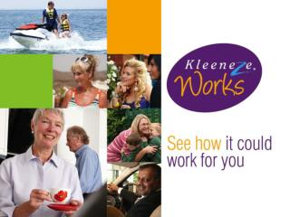 Kleeneze  works to give you  what you want from life