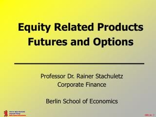 Equity Related Products Futures and Options
