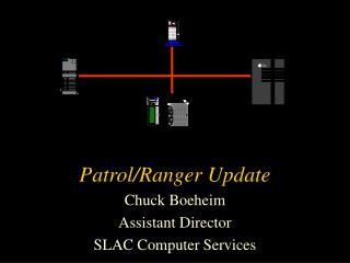 Patrol/Ranger Update