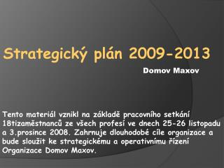 Strategick� pl�n 2009-2013
