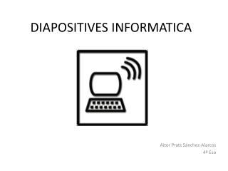 DIAPOSITIVES INFORMATICA