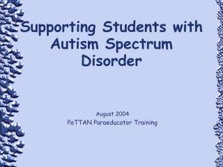 Supporting Students with Autism Spectrum Disorder