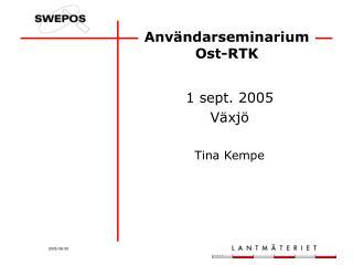 Användarseminarium Ost-RTK