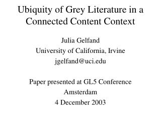 Ubiquity of Grey Literature in a  Connected Content Context