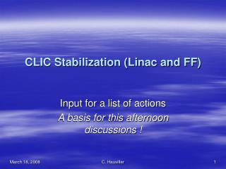CLIC Stabilization (Linac and FF)