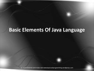 Basic Elements Of Java Language