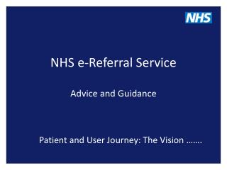 NHS e-Referral Service Advice and Guidance