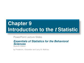 Chapter 9 Introduction to the  t  Statistic