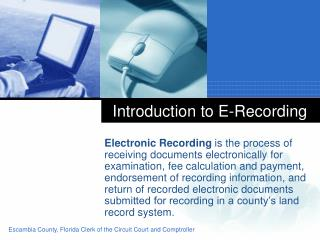 Introduction to E-Recording