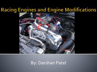 Racing Engines and Engine Modifications