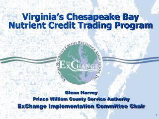 Virginia's Chesapeake Bay Nutrient Credit Trading Program