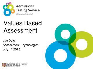Values Based  Assessment