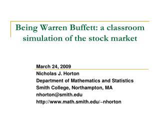 Being Warren Buffett: a classroom simulation of the stock market