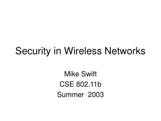 Security in Wireless Networks