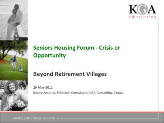 Seniors Housing Forum - Crisis or Opportunity