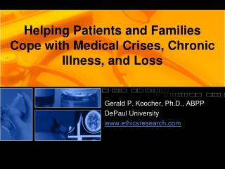 Helping Patients and Families Cope with Medical Crises, Chronic Illness, and Loss