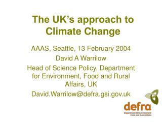 The UK�s approach to Climate Change