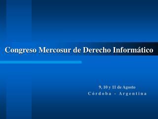 Congreso Mercosur de Derecho Informático