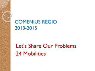 COMENIUS REGIO 2013-2015