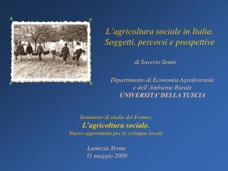 Dipartimento di Economia Agroforestale  e dell'Ambiente Rurale UNIVERSITA' DELLA TUSCIA