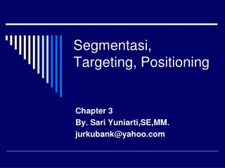 Segmentasi, Targeting, Positioning