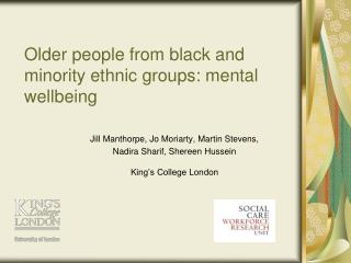 Older people from black and minority ethnic groups: mental wellbeing