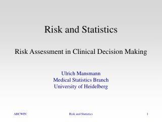 Risk and Statistics Risk Assessment in Clinical Decision Making