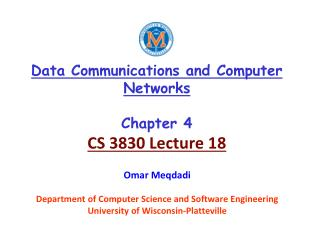 Data Communications and Computer Networks Chapter 4 CS 3830 Lecture 18