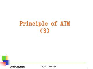 Principle of ATM ?3?